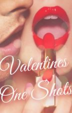 Valentines One Shots by sophie689