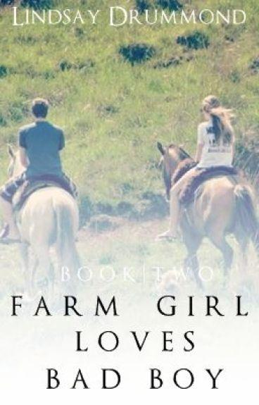 Farm Girl Loves Bad Boy (#2) by Monst3rs