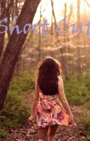 Short cut by MelodicAngel