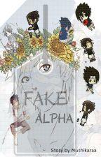 FAKE ALPHA by Mushikaraa