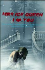 Mrs Ice Queenz ILY (HIATUS) by n_ainr