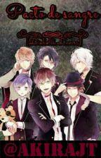 Pacto de sangre [Diabolik Lovers] by AkiraMiyake