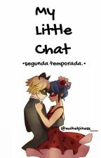My Little Chat ❁ 2° temporada  by filhadewelluba