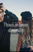 Prinsa in lumea demonilor by Danielapanduru
