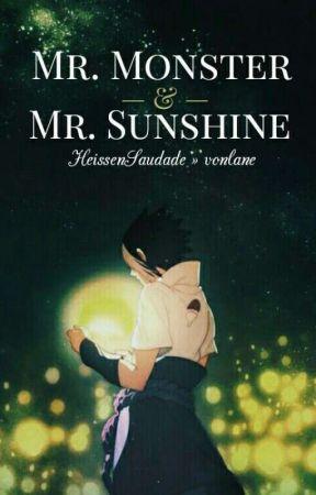 Mr. Monster & Mr. Sunshine || HeissenSaudade » vonlane by vonlane