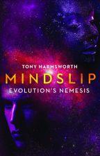 MINDSLIP by TonyHarmsworth