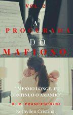 A procurada do Mafioso. by Kathy_Franceschini