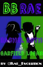 BBRae : Rachel Roth & Garfield Logan by Rae_Evolution