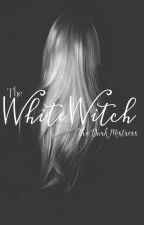 The White Witch by The-Dark-Mistress