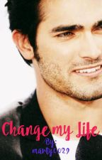 Change My Life {COMPLETA} by marty0029