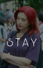 Stay✔ by oosehh