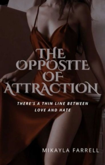 The Opposite Of Attraction