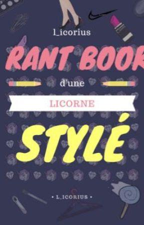 Le Rant Book d'une Licorne Stylé  by L_icorius