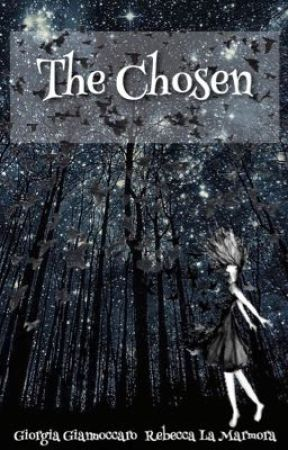 The Chosen- la prescelta by RebeccaLaMarmora