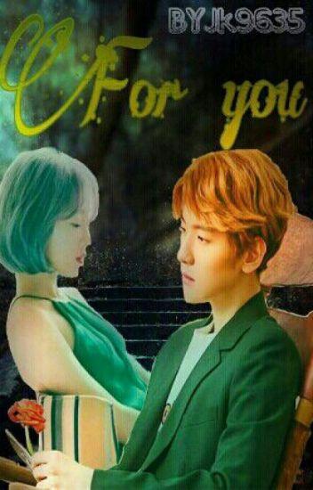 For You || BaekYeon FF||