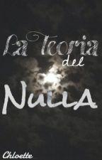 La teoria del Nulla by Chloette_