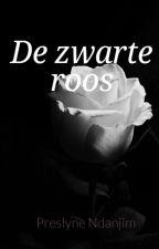 De Zwarte Roos by Preslynee