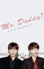 Mr. Daddy? [kth.jjk] by taekxxks_lxv