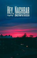 Hey, Nachbar by Unsympathisch