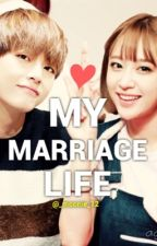 VHani || My Marriage Life || BTS x EXID  by _Moonie_12