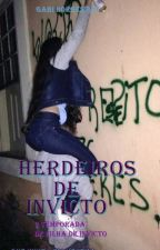Herdeiros De Invicto (em outro nível) by GabrielaBorges887