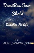 DamiRae One-Shots  by Adri_wayne_502