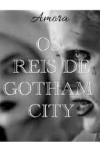 OS REIS DE GOTHAM CITY by ecoutinho868