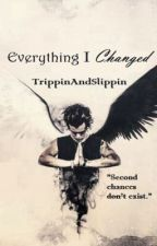 Everything I Changed (AU/Niall Horan) by TrippinAndSlippin