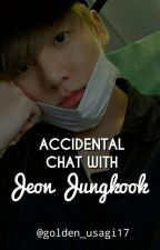 Accidental Chat With Jeon Jungkook by Dark-Z17