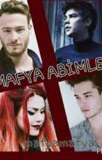Mafya Abimler  by harlyyguin