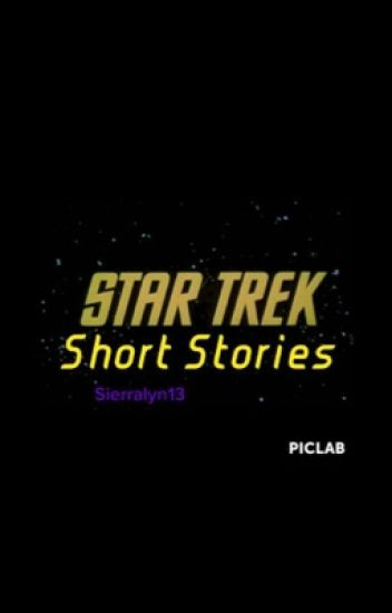 Star Trek Shorts #Wattys2016