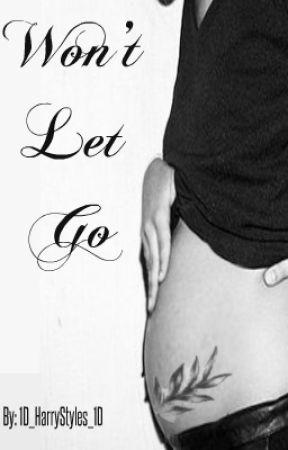 Won't Let Go | Larry Stylinson Mpreg by 1D_HarryStyles_1D