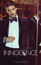 INNOCENCE (Tome II) by Fabuuhaz