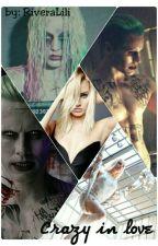Amor de Manicomio ♠♦ (Harley and Joker) by RiveraLili