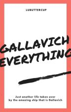 GALLAVICH EVERYTHING by Lulu_Deeryy