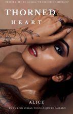 """Thorned Heart. (3 Libro La Saga """"Un Escoces Enamorado"""") by aliciam23"""