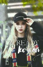 Я готова изучать корейский! [Замороженно] by Arak_kill