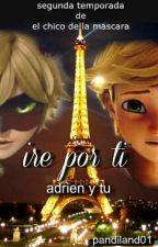 Ire Por Ti //adrien Y Tu/ by pandiland01