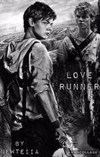 Love runner by NewteIIa