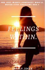 Feelings within! by XxAlly_224xX