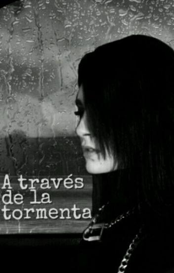 A través de la tormenta (twc-NR) » OS/Songfic