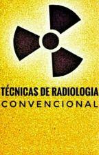 Técnicas de radiologia convencional. by pedrobianchi184