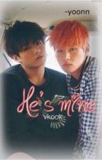He's mine ⇝ vkook ღ by -yoonn