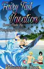 Fairytail vacation by Otakuemperess_Drago