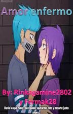 Amor enfermo  |||BonxBonnie|||Fanfic FNAFHS||| by -Painted_Marionette-