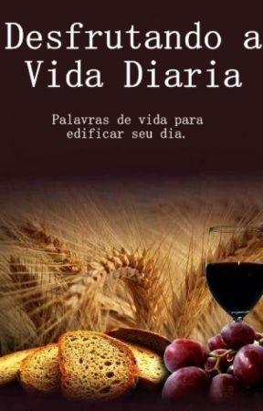Desfrutando a Vida Diaria by MissAmandaRibeiro