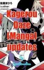 Kagerou Daze (Manga) Updates by EpicRosalina