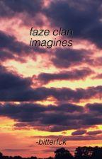 FaZe Text Imagines by -killjoy-trash-