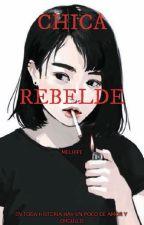 Chica Rebelde (EDITANDO)  by Melhipe