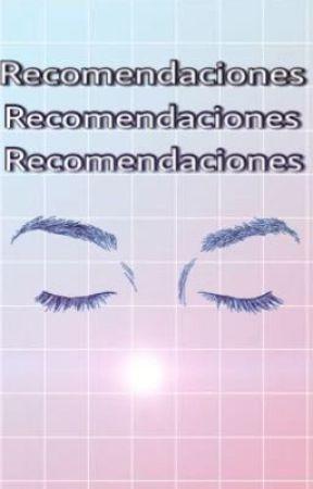 Recomendaciones by SleepAtNight_94